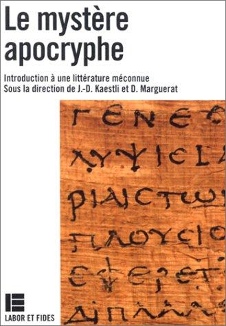 Le mystère apocryphe - Introduction à une littérature méconnue