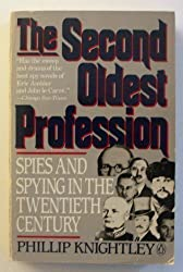 Second Oldest Profession: Spies and Spying in the Twentieth Century