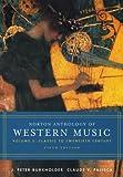 The Norton Anthology of Western Music: v. 2