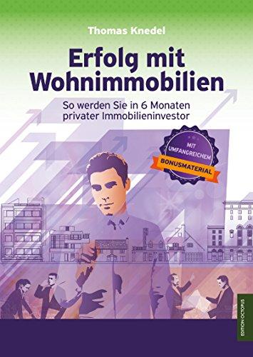 Buchseite und Rezensionen zu 'Erfolg mit Wohnimmobilien: So werden Sie in 6 Monaten privater Immobilieninvestor' von Thomas Knedel