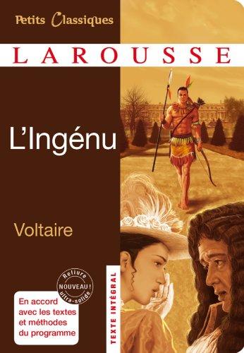 L'Ingénu par François-Marie Voltaire (Arouet dit)