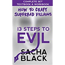 13 Steps To Evil - How To Craft A Superbad Villain: The Complete Set: Textbook & Workbook