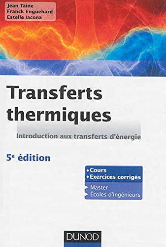 Transferts thermiques - 5e dition - Introduction aux transferts d'nergie
