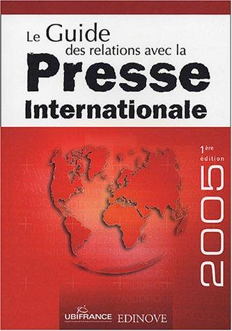 Le Guide des relations avec la Presse Internationale