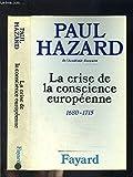 La Crise de la conscience européenne : 1680-1715