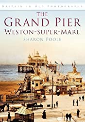 The Grand Pier at  Weston-Super-Mare