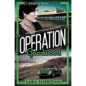 Operation Goodwood (Mirabelle Bevan Book 5)