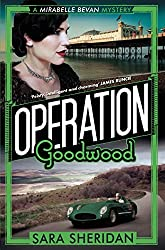 Operation Goodwood (Mirabelle Bevan Book 5)