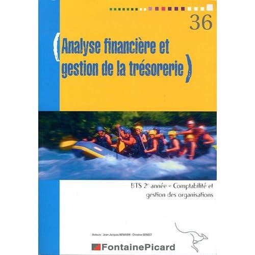 Analyse financière et gestion de la trésorerie BTS 2e année Comptabilité et gestion des organisations