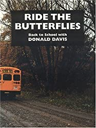 Ride the Butterflies: Back to School With Donald Davis