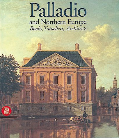 Palladio and northern Europe