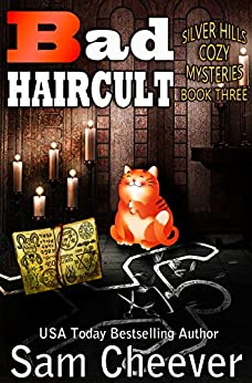 Bad Haircult (Silver Hills Cozy Mysteries Book 3) by [Cheever, Sam]