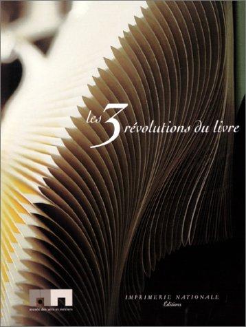 Les 3 Révolutions du livre par Collectif