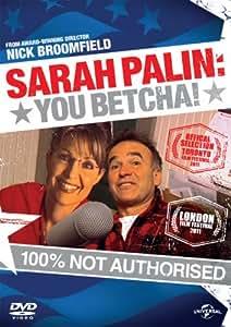 Sarah Palin: You Betcha [DVD]