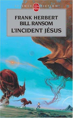 Le Cycle du Programme Conscience, Tome 2 : L'incident Jésus