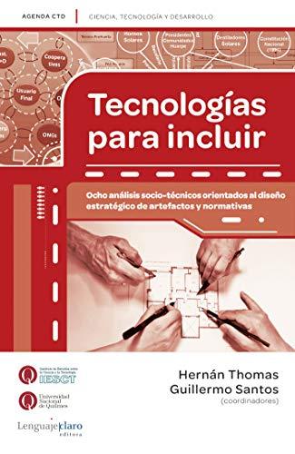 Tecnologías para incluir: Ocho análisis socio-técnicos orientados ...