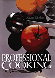 Professional Cooking by Wayne Gisslen (1994-12-13)