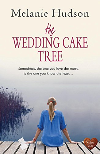 The Wedding Cake Tree by [Hudson, Melanie]