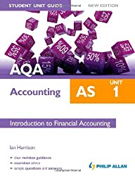 AQA AS Accounting Student Unit Guide New Edition: Unit 1 Introduction to Financial Accounting