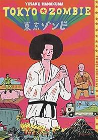 TOKYO ZOMBIE par YUSAKU HANAKUMA