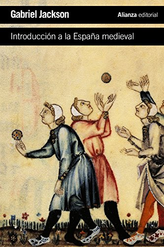 Descargar Libro Introducción A La España Medieval (El Libro De Bolsillo - Historia) de Gabriel Jackson