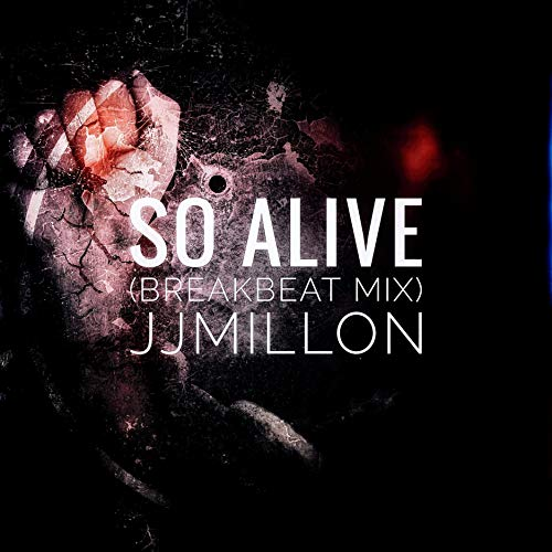So Alive (Breakbeat Mix)