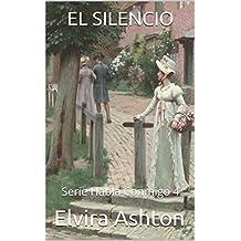 EL SILENCIO: Serie Habla Conmigo 4