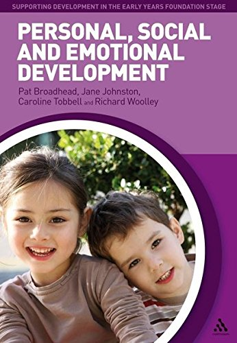Personal, Social and Emotional Development (Supporting Development in the Early Years Foundation Stage)