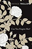 Can You Forgive Her? (Vintage Classics) (English Edition)