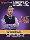 Libertad Financiera: Aprende cómo lograr tu libertad financiera