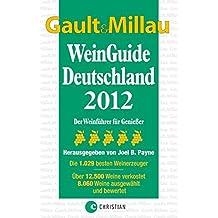 GAULT MILLAU WeinGuide 2012
