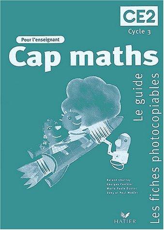 Cap Maths : CE2, guide activités + fiches (étui) par Charnay, Combier, Duss
