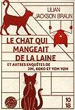 Le Chat qui mangeait de la laine et autres enquetes de Jim, Koko et Yom Yom