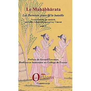 Le Mahabharata - Tome V: Les derniers jours de la bataille