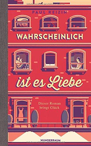 Buchseite und Rezensionen zu 'Wahrscheinlich ist es Liebe: Roman' von Paul Reizin