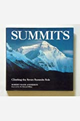 Summits: Climbing the Seven Summits Solo by Robert M. Anderson (1995-11-14) Hardcover