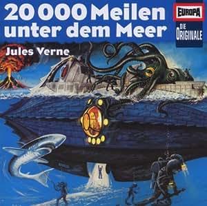 Die Originale  6 - 20.000 Meilen unter dem Meer