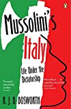 Mussolini's Italy: Life Under the Dictatorship, 1915-1945