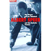 Albert Speer: Das Ringen mit der Wahrheit und das deutsche Trauma