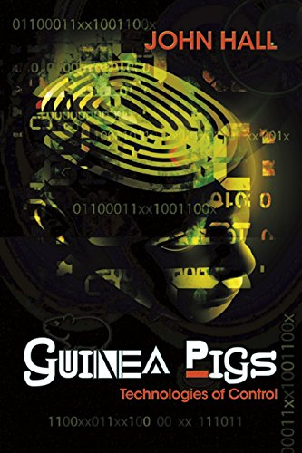 Guinea Pigs: Technologies of Control (English Edition)