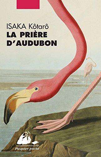 La prière d'Audubon par Kotaro Isaka