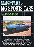 Road & Track on MG Sports Cars 1962-1980 (Brooklands Books Road Tests Series)