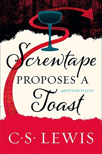 Screwtape Proposes a Toast por C. S. Lewis