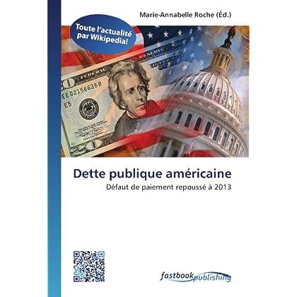 Dette publique américaine: Défaut de paiement repoussé à 2013