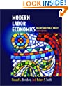 Modern Labor Economics: Theory and Public Policy (Addison-Wesley Series in Economics)