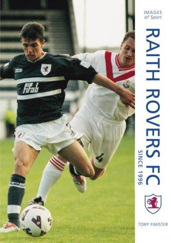 Raith Rovers Football Club Since 1996 -