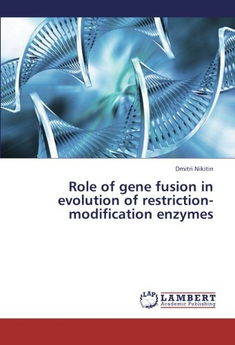 Role of gene fusion in evolution of restriction-modification enzymes
