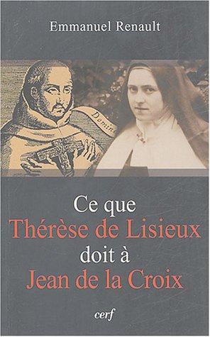 Ce que Thérèse de Lisieux doit à Jean de la Croix
