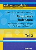 Grundkurs Judentum. Teil 2: Kopiervorlagen - Dieter Petri