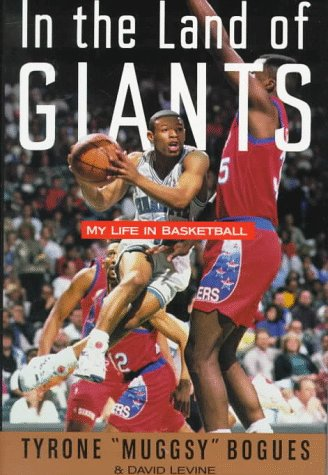 In the Land of Giants: My Life in Basketball por Tyrone